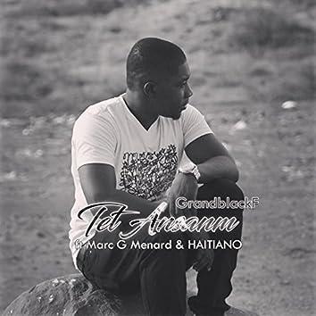 Tet Ansanm (feat. Marc G Menard & HAITIANO)
