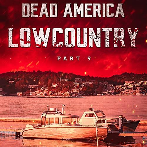 Dead America - Lowcountry, Book 9 Titelbild