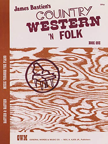 James Bastien: Country Western 'n Folk Book One Level 4