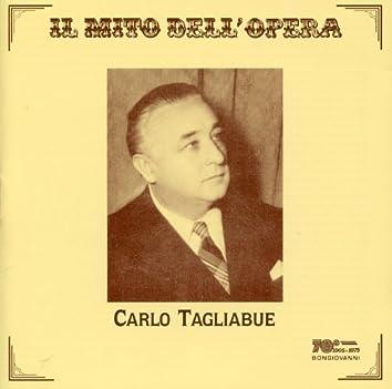 Il mito dell'opera: Carlo Tagliabue (Recorded 1928-1951)