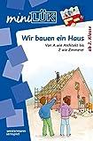 miniLÜK-Übungshefte: miniLÜK: 2./3./4. Klasse - Sachunterricht: Wir bauen ein Haus