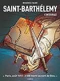 Saint-Barthelemy - L'Intégrale