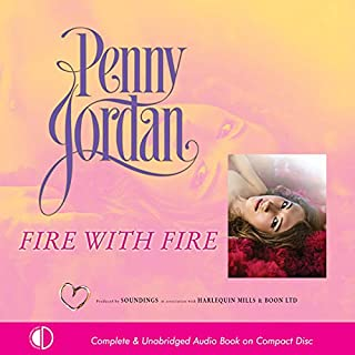 Fire with Fire                   By:                                                                                                                                 Penny Jordan                               Narrated by:                                                                                                                                 Karen Cass                      Length: 5 hrs and 23 mins     2 ratings     Overall 4.5