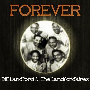 Forever Bill Landford & the Landfordaires
