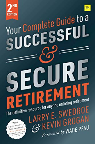 Your Complete Guide to a Successful and Secure Retirement (English Edition)