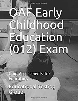 Paperback OAE Early Childhood Education (012) Exam: Ohio Assessments for Educators Book