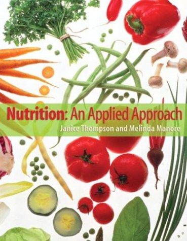 Nutrition: An Applied Approach