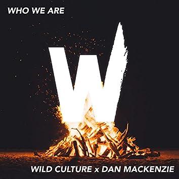 Who We Are (feat. Dan Mackenzie)