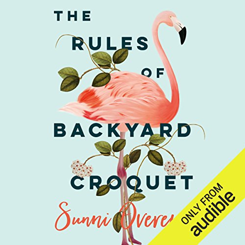 The Rules of Backyard Croquet audiobook cover art