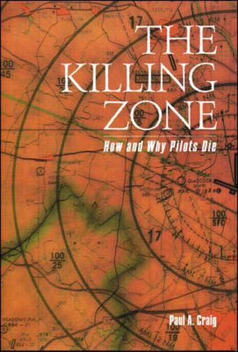 Download The Killing Zone: How & Why Pilots Die: How And Why Pilots Die 