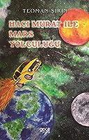 Haci Murat ile Mars Yolculugu