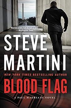 Blood Flag: A Paul Madriani Novel by [Steve Martini]