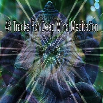 48 Tracks for Deep Mind Meditation