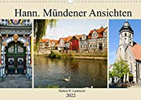 Hann. Muendener Ansichten (Wandkalender 2022 DIN A3 quer): Eine Bilderreise durch die Fachwerkstadt Hannoversch Muenden (Monatskalender, 14 Seiten )
