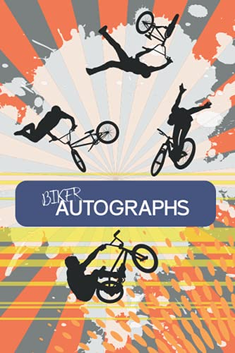 Compare Textbook Prices for Biker Autographs: For all sportive fans of biking. BMX, Mountain bike, XC, AM, Dirt, Road, catch your star  ISBN 9798741926390 by Jäger, Signaturen