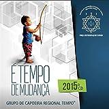 カポエイラ テンポ CD 2015 「エ テンポ ジ ムダンサ」 Capoeira Tempo CD