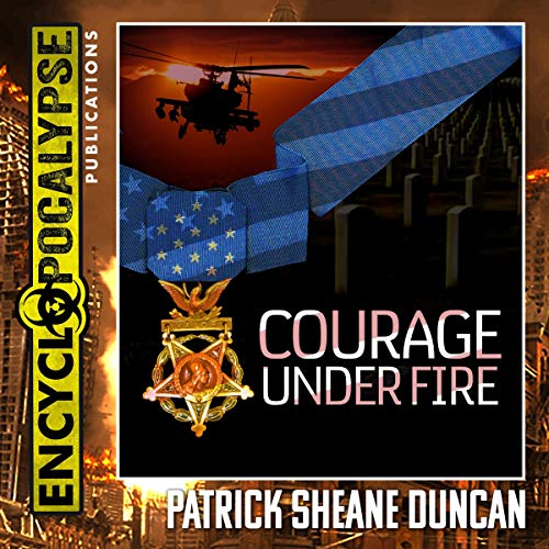 Couverture de Courage Under Fire