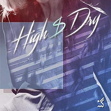 High & Dry (feat. Bravo Bonez)
