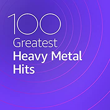 100 Greatest Heavy Metal Hits