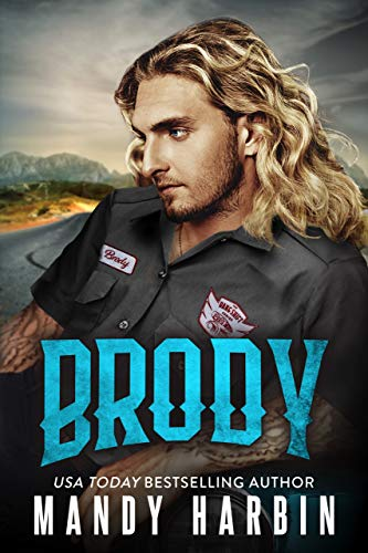 Brody: A Second Chance Bad Boy Mercenary Romance (The Bang Shift Book 1) by [Mandy Harbin]