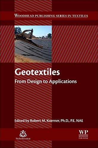 Geotextiles: From Design to Applications (Woodhead Publishing Series in Textiles, Band 175)