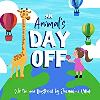 An Animal's Day Off