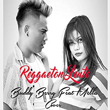 Reggaetón Lento (feat. Mella Andiyana Cover)
