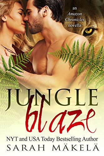 Jungle Blaze: Paranormal Shifter Romance (Amazon Chronicles Book 3) (English Edition)