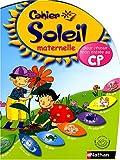 Cahier Soleil maternelle : De la grande...