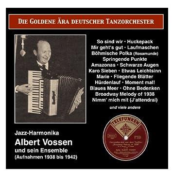 The Golden Era of German Dance Orchestra: Albert Vossen, Jazz-Harmonika, und sein Ensemble (1938-1942)