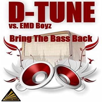 Bring The Bass Back
