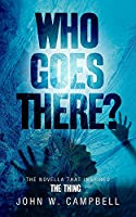 Who Goes There (Gateway Essentials)