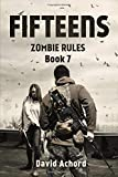The Fifteens (Zombie Rules, Band 7)