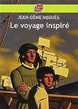Le voyage inspiré - Livre de Poche Jeunesse - 05/07/2007