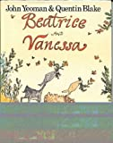 Beatrice and Vanessa by John Yeoman (1975-08-01) - Macmillan - 01/08/1975