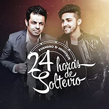 24 Horas de Solteiro - Single