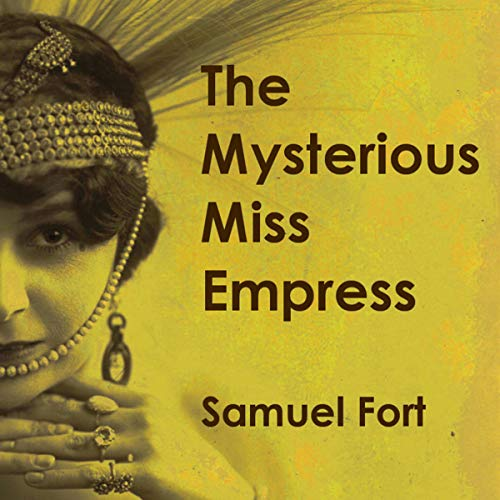 The Mysterious Miss Empress audiobook cover art