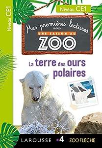 Mes premières Lectures Une SAISON au ZOO - CE1 - La terre des ours polaires