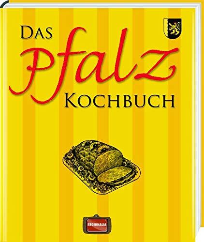 Das Pfalz Kochbuch