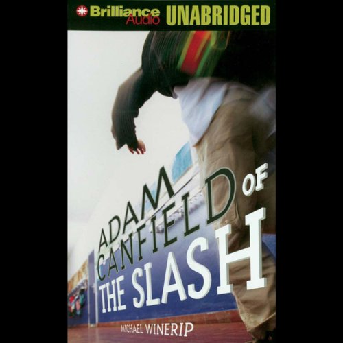Adam Canfield of the Slash audiobook cover art