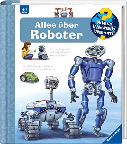 Alles über Roboter (Wieso? Weshalb? Warum?, 47)