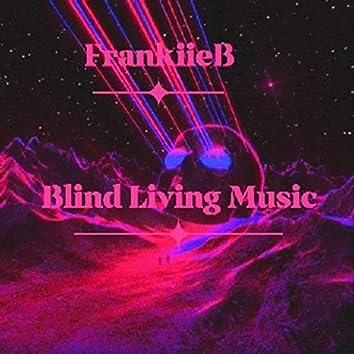 Blind Living Music
