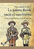La guerra donde nació el escultismo: Los bóers, Baden-Powell y el sitio de Mafeking