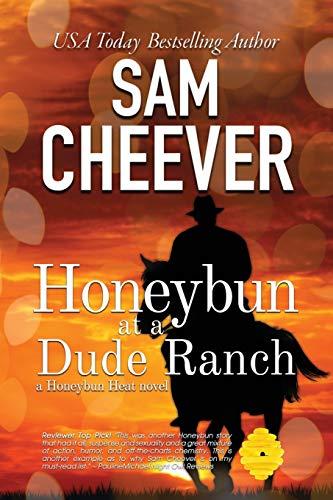 Honeybun at a Dude Ranch (Honeybun Heat, Band 6)