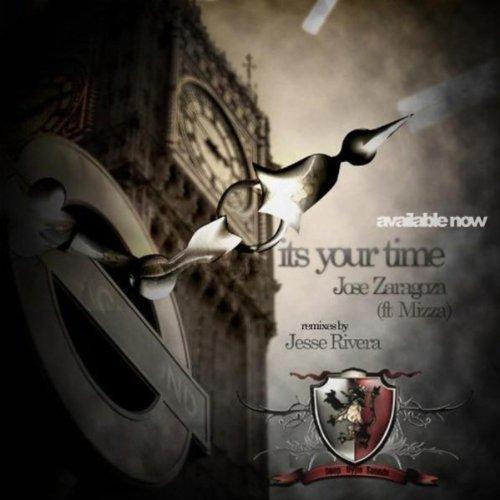 Amazon.com: Its Your Time (Feat. Mizza): Jose Zaragoza: MP3 ...