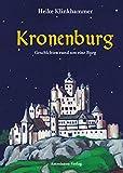 Kronenburg: Geschichten rund um eine Burg