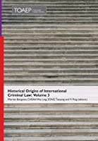 Historical Origins of International Criminal Law: Volume 3