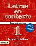 Letras en contexto. Cuaderno ortografía 1º ESO (Materials Educatius - Material Complementari Eso) - 9788448936617