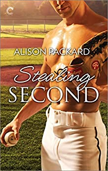 Stealing Second (Feeling the Heat Book 5) by [Alison Packard]