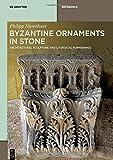 Handbook Byzantine Architectural Sculpture and Liturgical Furniture
